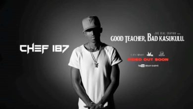 "Photo of Chef 187 – ""Good Teacher Bad Kasukulu"" (Official Video)"