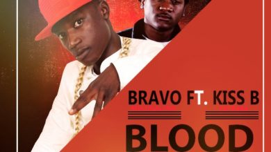 "Photo of Bravo Ft Kiss B – ""Blood on Blood"""