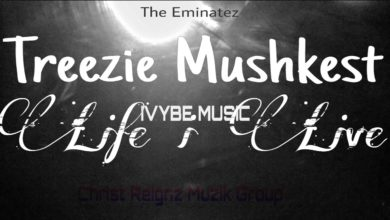 Photo of Treezie Mushkest – Life I Live – (Prod. By Icetrx)