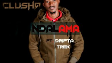 Photo of Clusha Feat. Drifta Trek – Ndalama (Prod. By Eazy & Reverb)
