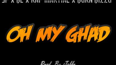 Photo of Rap Martial x 3P x BL Rapmafia & Born Bizzo – Oh My Ghad – (Prod. Jaffe)