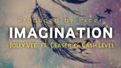Photo of Jolly Vee Ft. Ceaser and Cash levels – Imagination – (Prod. By DJ Excel)