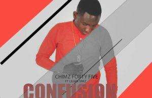 IMG 20180205 WA0004 300x195 - Chimz Forty Five Ft. Lillian Simz - Confusion