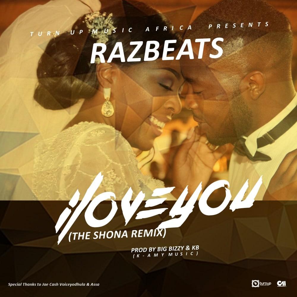 Razbeats I Love You Zambianplay