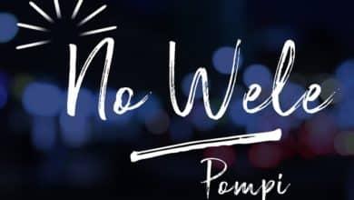Photo of Pompi – No Wele