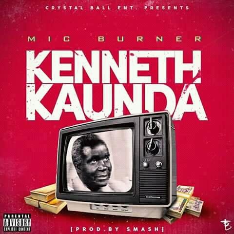 Kenneth Kaunda - Mic Burner - Kenneth Kaunda