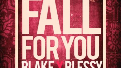Photo of Blake Ft. Blessy – Fall For You