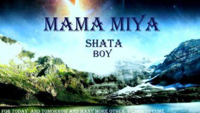 Photo of Shata Boy – Mama Miya