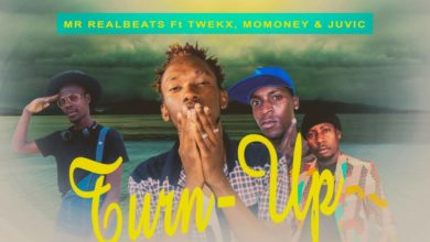 Photo of Mr Real Beats Ft. Twekx, Mo Money & Juvic – Turn Up