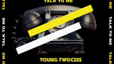 Photo of Young Twocees Ft. TBwoy, Ching & Otee Franco – Talk To Me