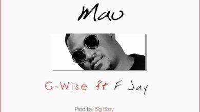 G Wise Ft. F Jay Mau Prod. By Big Bizzy