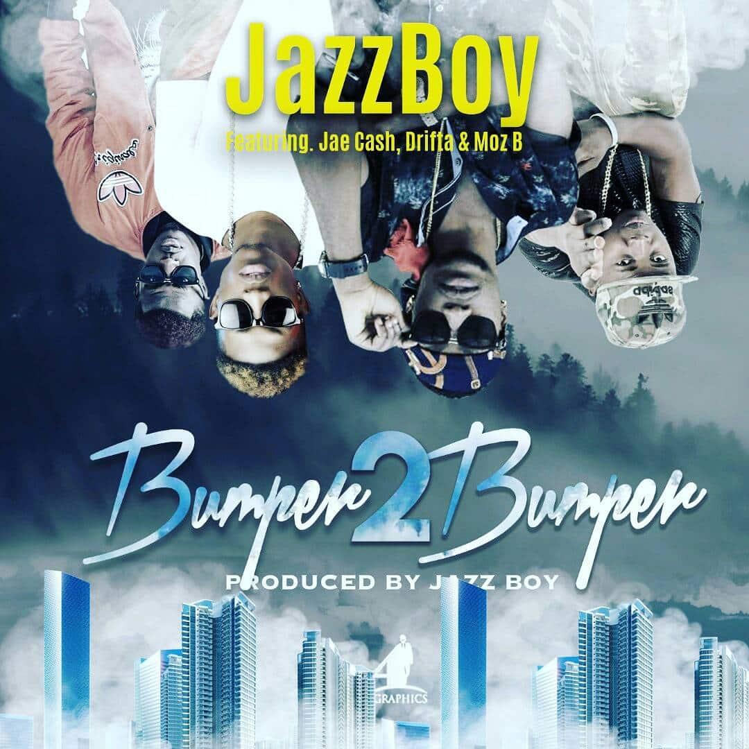 Jazzy Boy Ft. Jae Cash Bumper 2 Bumper