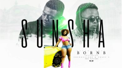 Photo of Born B Ft. Young Celebo & Traff C – Sunsha