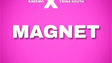 Photo of Kademo X Trina South – Magnet