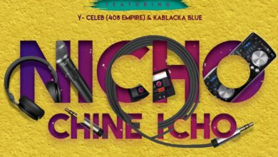 Photo of Picasso Ft. Y Celeb & Kablacka Blue – Nicho Chine Icho