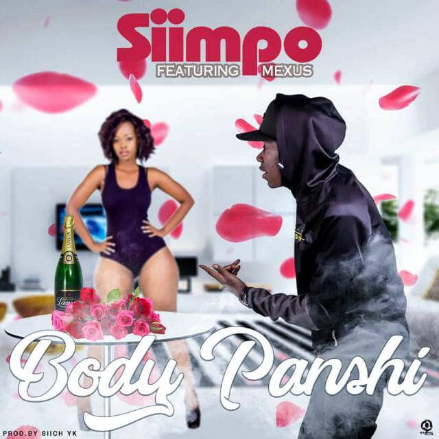 Siimpo Ft. Mexus Body Panshi Prod. By Siich YK