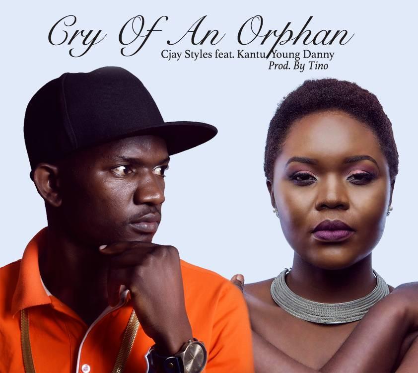 CJay Styles Ft. Kantu Cry Of An Orphan