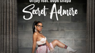 Photo of Orijay Ft. Dope Chapa – Secret Admire (Prod. By OG)