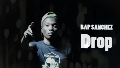 Photo of Rap Sanchez – Drop (Prod. By E jay)