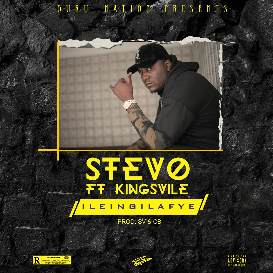 Stevo Ft. Kingsvile ileingilafye - Stevo Ft. Kingsvile - ileingilafye (Prod. By SV & CB)
