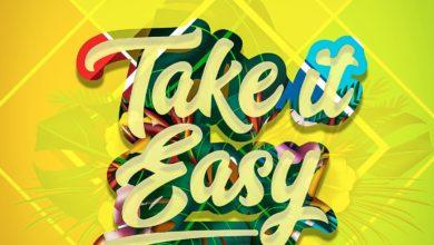 Photo of TBwoy – Take It Easy (Prod. By Cream Dollar & Yikes)
