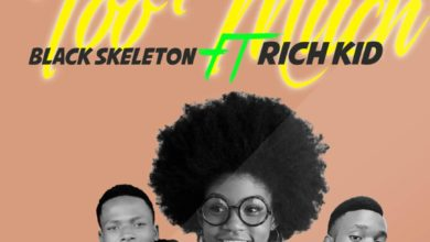 Photo of Black Skeleton Ft. Rich Kid – Too Much (Prod. By DJ KB)