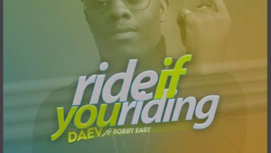 Daev Ft. Bobby East Ride If You Riding Prod. By Mr Stash