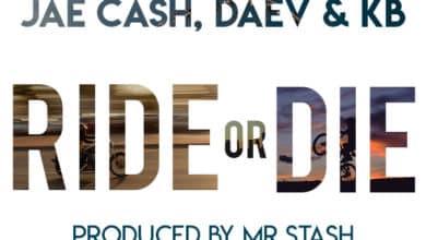 Photo of Jae Cash Ft. Daev & KB – Ride or Die