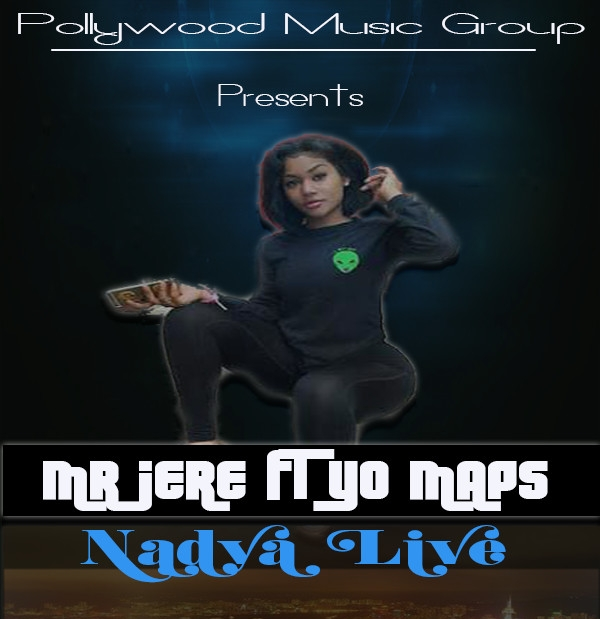 Mr Jere Ft. Yo Maps Nadya Live