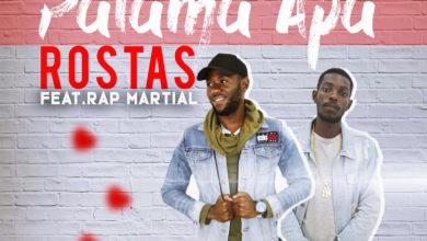 Photo of Rostas Ft. Rap Martial – Palama Apa