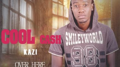 Photo of Cool Cash Ft. Kazi – Over Here (Prod. By E JAY)