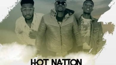 Hot Nation Ft. Alpha Romeo Kwacha