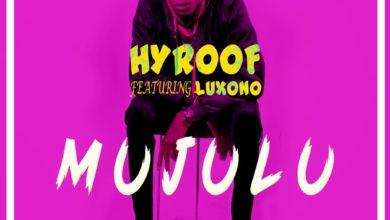 Hyroof Ft. Luxono Mujulu