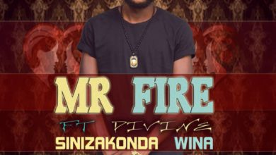 Mr Fire Ft. Divine Sinizakonda Wina