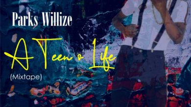Photo of Parks Willize – A Teen's Life (Mixtape)