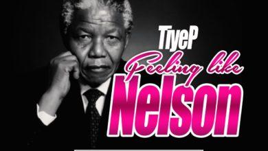 Photo of Tiye P – Feeling Like Nelson (Prod. By Armsterdam)