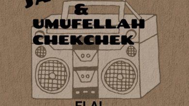 Photo of Jazzy Boy & Umufellah Chek Chek – ELA (Weekend Activator)