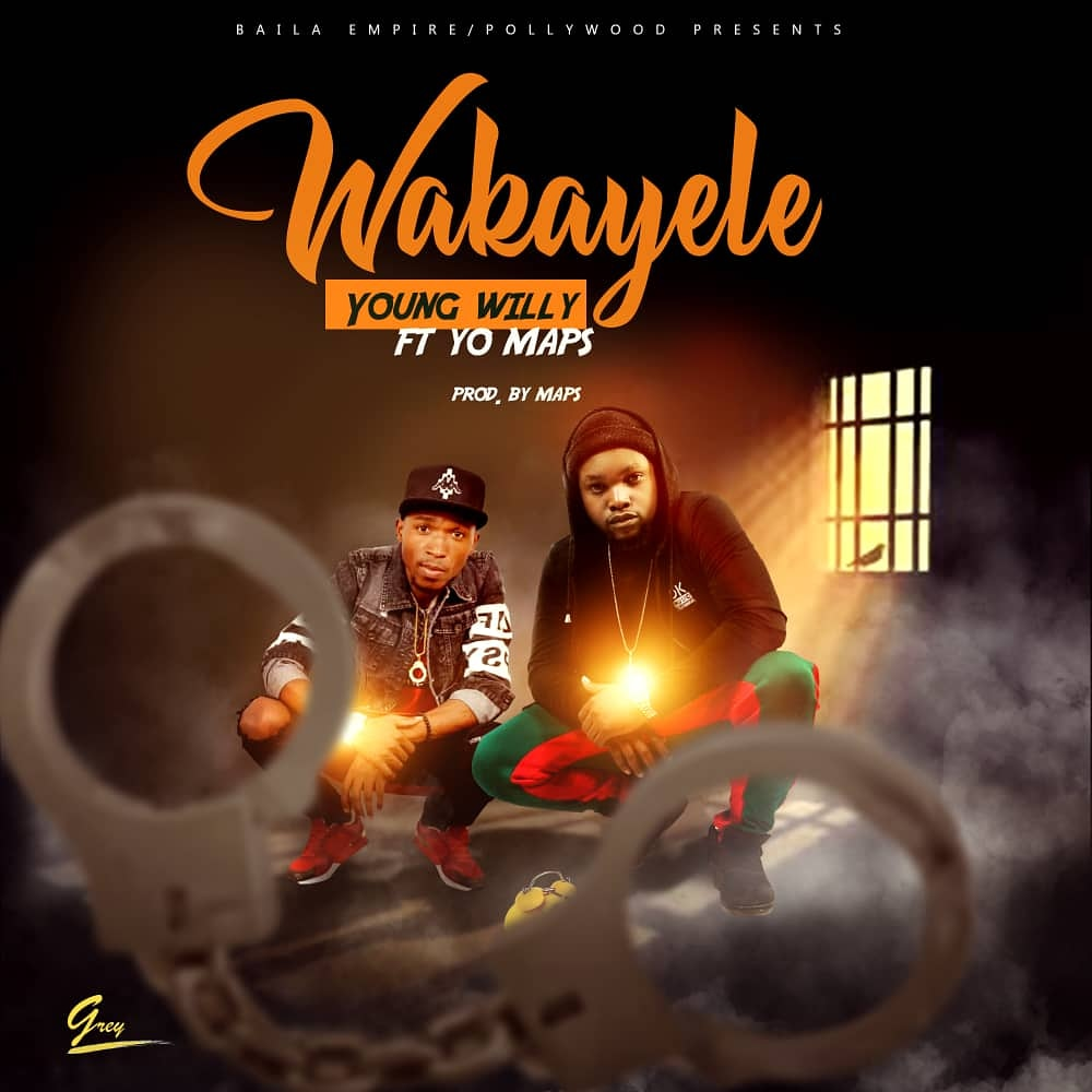 Young Willy Ft. Yo Maps Wakayele