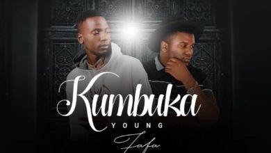 Photo of Young Fafa Ft. Stevo – Kumbuka (Prod. By DJ Mzenga Man)