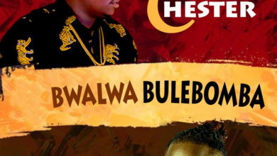 Photo of Chester Ft. T-Sean – Bwalwa Bulebomba (Prod. By Chester)