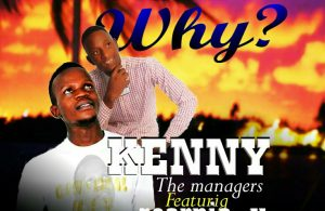 Kenny The Managers Ft. Scorpio X Nanga Why