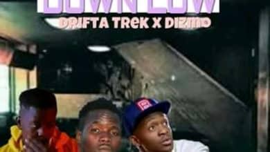 Photo of High Star Ft. Drifta Trek & Dizmo – Down Low