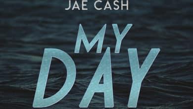 Mr Fire X Jae Cash My Day