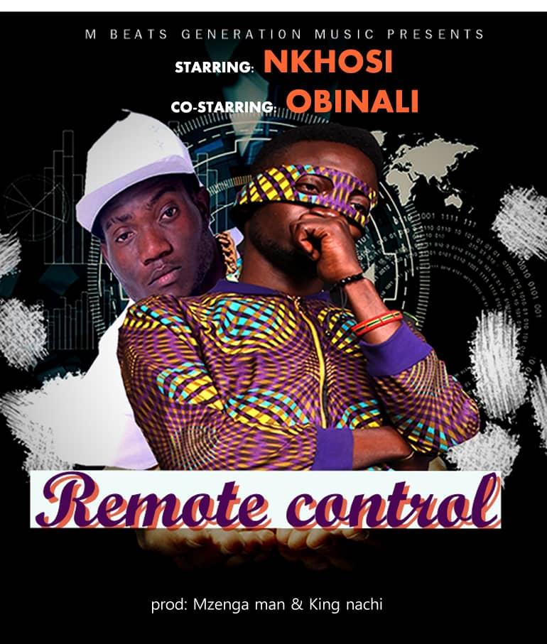 Nkhosi Ft. Obinali Remote Control