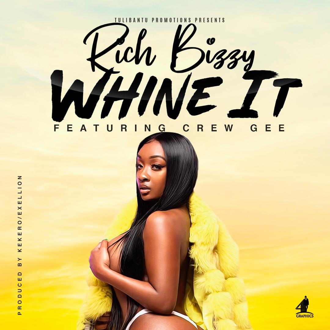 Rich Bizzy Ft. Crew Gee Whine It