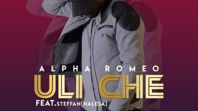 Photo of Alpha Romeo Ft. Steffan – Uli Che (Prod. By KB)