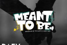 Photo of Daev Ft. Yo Maps – Meant To Be (Prod. Jazzy Boy & Yo Maps)