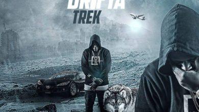 Photo of Drifta Trek Ft. Daev – I Choose You