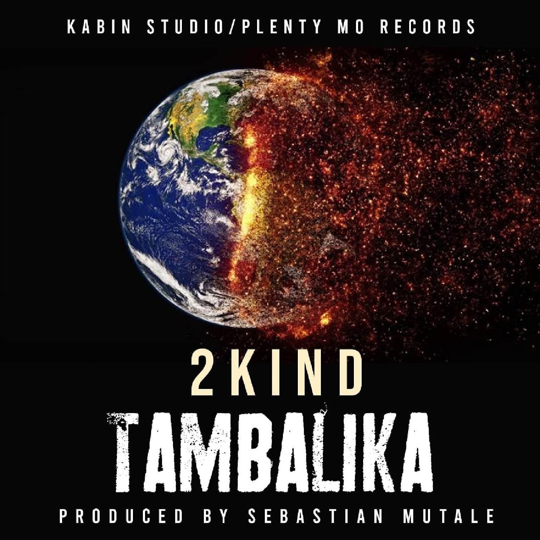 2Kind Tambalika