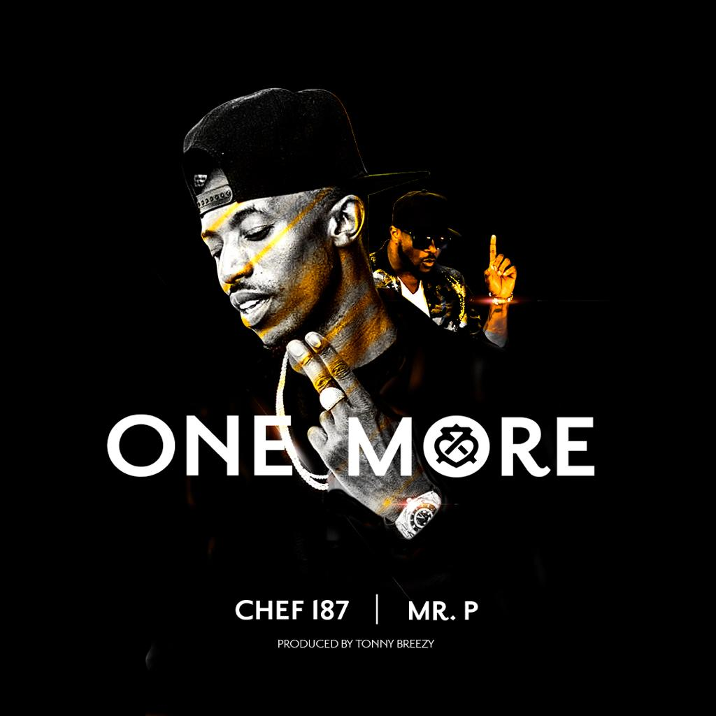 Chef 187 Ft. Mr P - One More